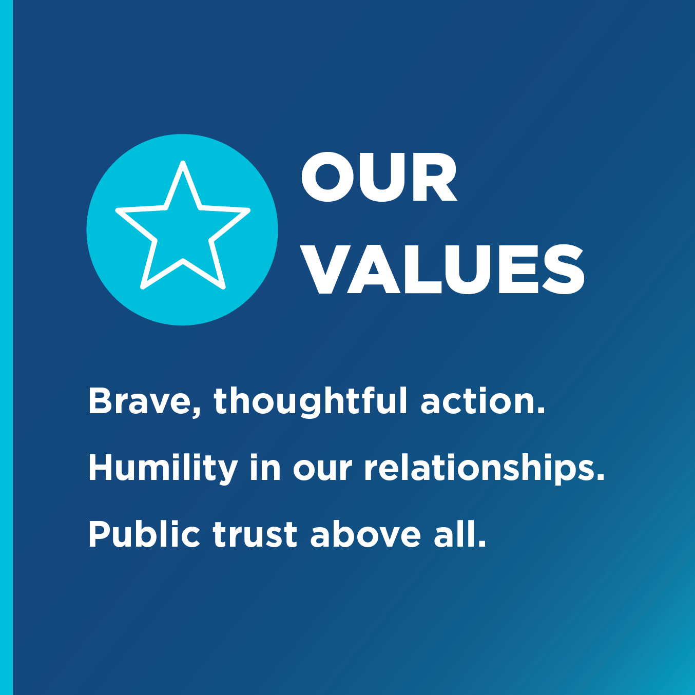 """A blue gradient background that reads Toronto Foundation's values. The text reads, """"Our Values. Brave, thoughtful action. Humility in our relationships. Public trust above all."""""""